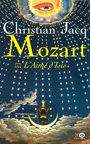 9782845632738: Mozart - tome 4 L'aimé d'Isis (04) (French Edition)