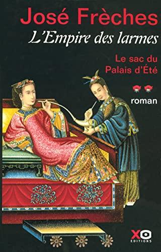 9782845632820: Empire des larmes (L') - tome 2: Le sac du Palais d'Été