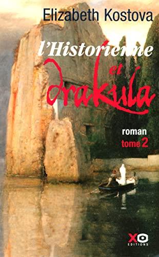 9782845632837: L'historienne et Drakula, Tome 2 :