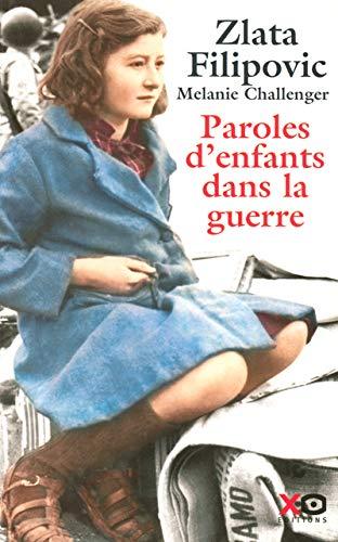 Paroles d'enfants dans la guerre : Journaux: Filipovic, Zlata ;