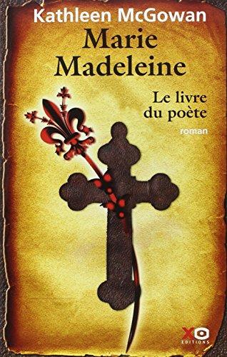 9782845633087: Marie-Madeleine, Tome 3 : Le livre du poète