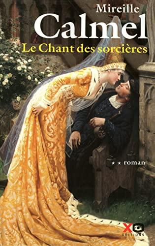 9782845633773: Le Chant des sorcières, Tome 2 :