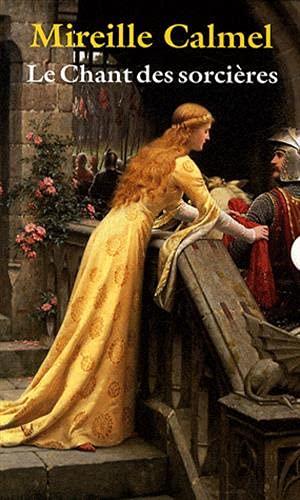 Le chant des sorcières: Mireille Calmel