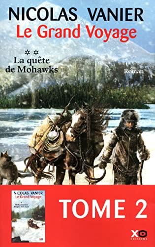 Le grand voyage - Tome 2: Vanier, Nicolas