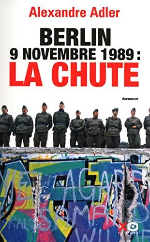 9782845634367: Berlin, 9 novembre 1989, la chute