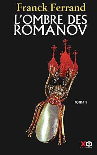 L'ombre des Romanov: Ferrand, Franck