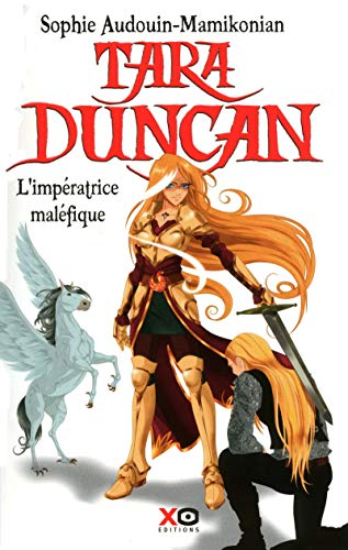 9782845634664: Tara Duncan (French): Tara Duncan 10/L'Imperatrice Malefique (French Edition)