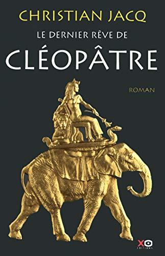 9782845635739: Le dernier rêve de Cléopâtre