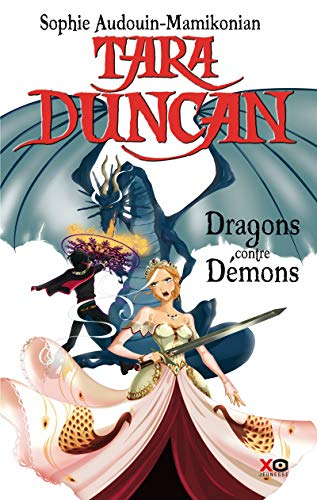 9782845635753: Tara Duncan (French): Tara Duncan 10/Le Complot DES Demons (French Edition)
