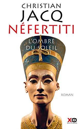 Néfertiti: Jacq Christian