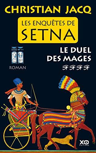 9782845637399: Les enquêtes de Setna, Tome 4 : Le duel des mages