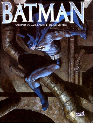 9782845650558: Batman : portraits du Dark Night et son univers