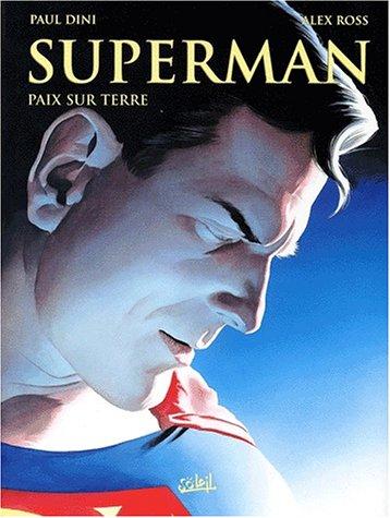 9782845651111: Superman, tome 1: Paix sur terre