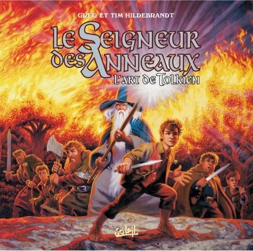 Le Seigneur des Anneaux: L'Art de Tolkien (2845652003) by Greg Hildebrandt; Tim Hildebrandt