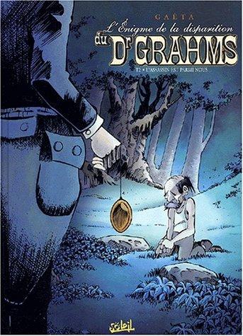 9782845652361: L'Enigme de la disparition du Dr Grahms, tome 2 : L'Assassin est parmi nous