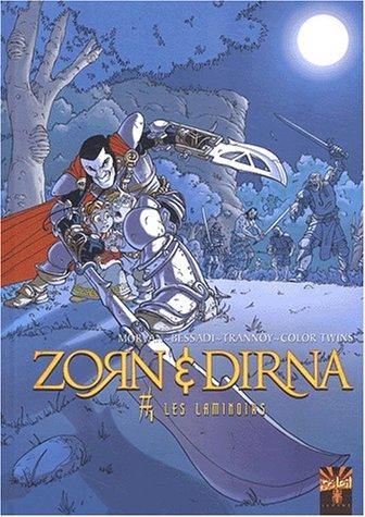 9782845654662: Zorn et Dirna, tome 1 : Les Laminoirs