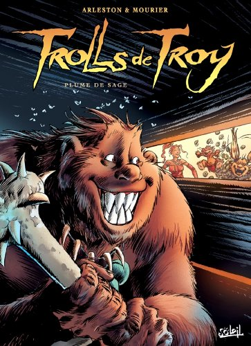 Trolls de Troy, Tome 7 (French Edition): JEAN-LOUIS MOURIER, CLAUDE GUTH CHRISTOPHE ARLESTON