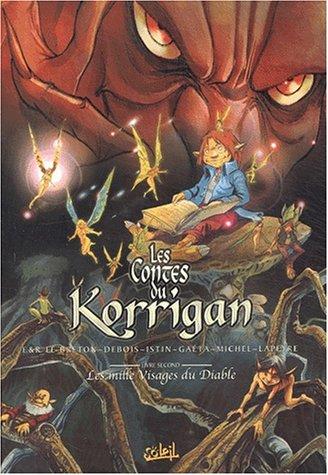 9782845654839: Les Contes du Korrigan, tome 2 : Les Mille Visages du diable