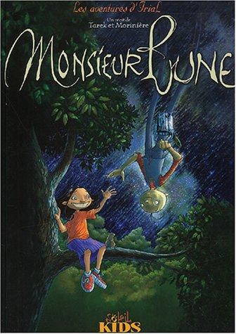 9782845655829: Les Aventures d'Irial, tome 1 : Monsieur Lune