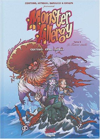 9782845657823: Monster Allergy, tome 5 : Le Tuteur �toil�