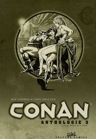 9782845658608: Conan Anthologie, Tome 3 : Sauvage Swordof Conan (Culture Comics)