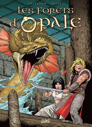 9782845658981: Les forêts d'Opale, Tome 4 : Les geôles de Nénuphe