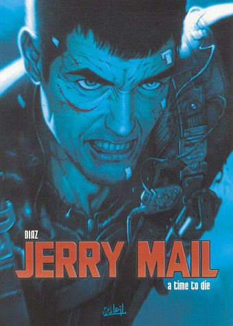 9782845659414: Jerry Mail, Tome 2 : A time to die