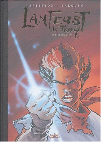 9782845659681: Lanfeust de Troy, Tome 8 : La bête fabuleuse : Edition collector