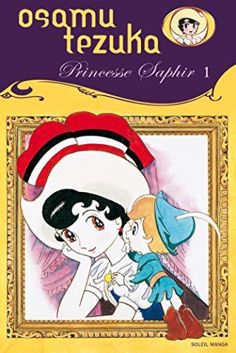 9782845659704: Princesse saphir Vol.1