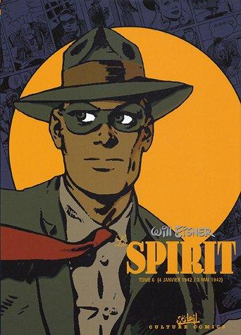 9782845659810: Le Spirit, Tome 6 : 4 janvier 1942 / 3 mai 1942