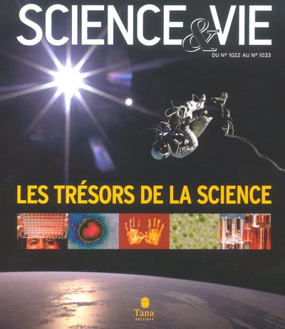 Science & Vie - Les Tresors De La Science