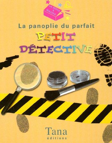9782845672109: La panoplie du parfait petit détective