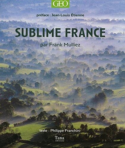 Sublime France: Frank Milliez, Phillippe Franchini