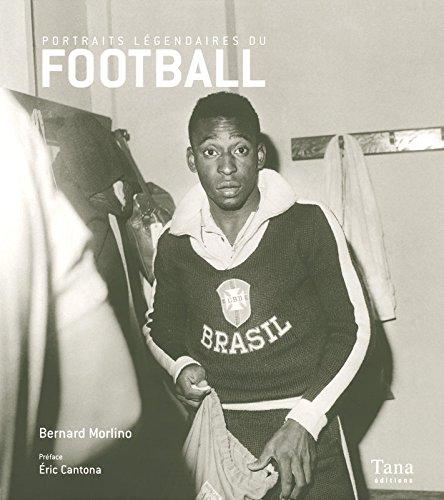 9782845674790: portraits légendaires du football