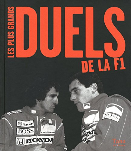 9782845675131: PLUS GRANDS DUELS DE LA F1