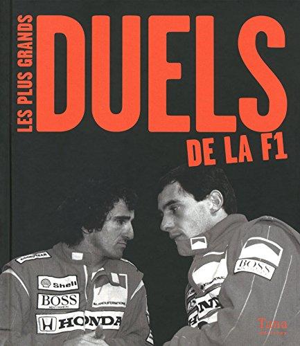 9782845675131: Les plus grands duels de la F1