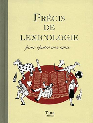 9782845675223: Précis de lexicologie : Pour épater vos amis