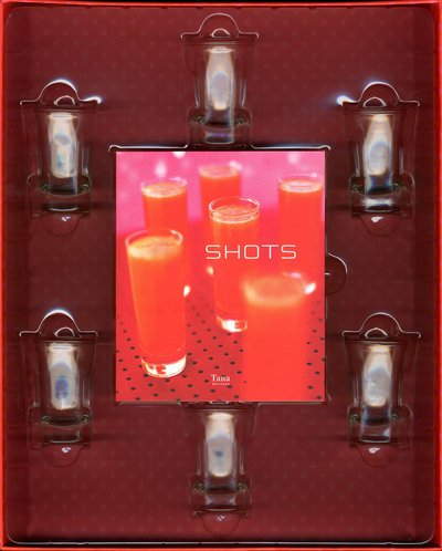 9782845675414: Kit Shots : Le livre et les 6 verres à shots