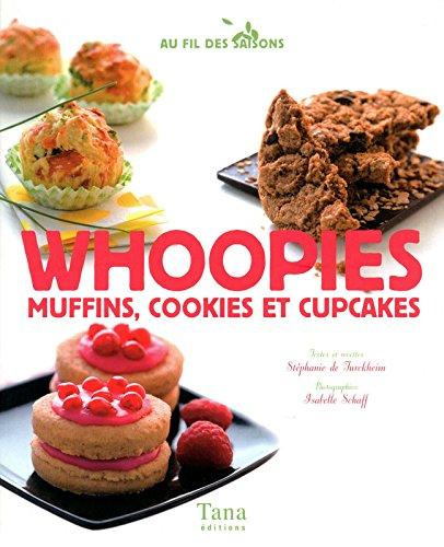 9782845676503: Whoopies : Muffins, cookies et cupcakes