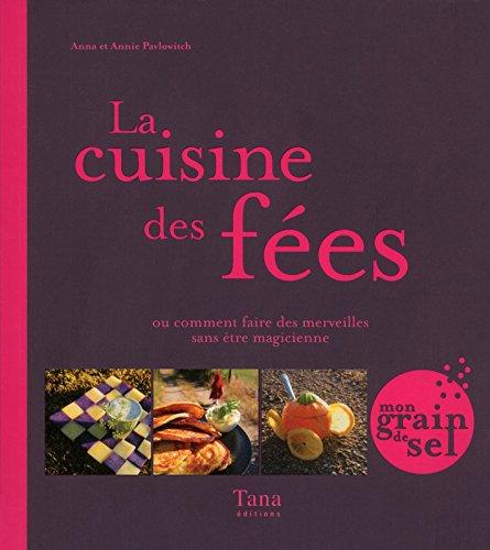 9782845677258: Cuisine des fees (Mon grain de sel)