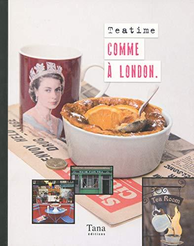 9782845678156: TEA TIME COMME A LONDON
