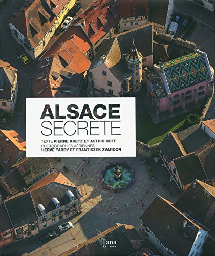 Alsace secrète: Pierre Kretz, Astrid Ruff