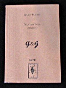 Eclats d'éveil (bréviaire) G & G: Blaine, Julien