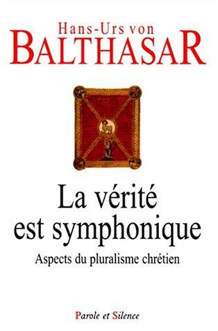9782845730229: Verite est symphonique (French Edition)