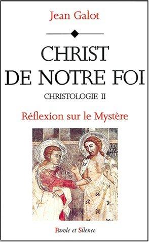 9782845730632: Christ de notre foi t2 (French Edition)