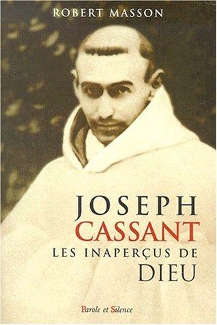 9782845730762: Joseph Cassant. Les inaperçus de Dieu