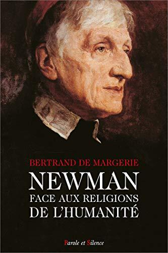 9782845731028: Newman face aux religions de l'humanité