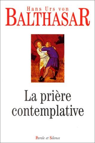 9782845731066: La Prière contemplative