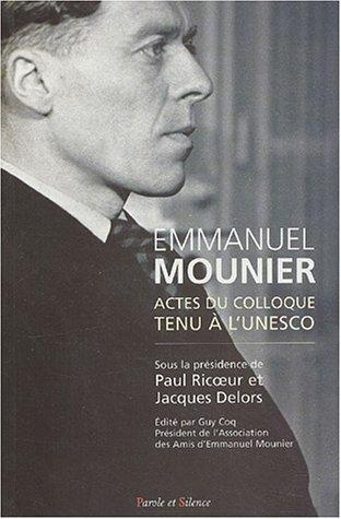 9782845731516: Emmanuel Mounier : Actes du colloque tenu à l'UNESCO
