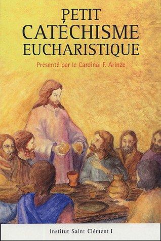 9782845732506: Petit Cat�chisme Eucharistique